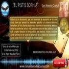 El Pistis Sophia (Con Roberto Chamul)