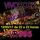 Vivo Rock_Programa #095_Temporada 3_12/05/2017