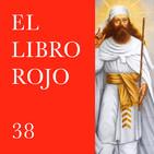 ELR38. El Zoroastrismo; con Israel Campos. El Libro Rojo