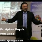 2 de 3. Dr Ayhan Doyuk. Protocolos Coloide Agua. Fundamentos Médicos y Terapéuticos AyDo Agua