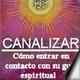 Orin y DaBen - CANALIZAR - Como entrar en contacto con su guia espiritual