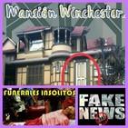 Mansión Winchester, funerales insólitos y fakes del misterio...