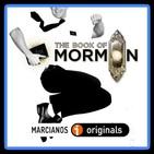 MARCIANOS 164B: The Book of Mormon. Dios llama a tu puerta