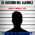 Leeh Extra: ALEXANDER PICHUSHKIN (EL ASESINO DEL AJEDREZ) (Crímenes y criminales)
