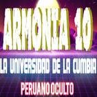 ARMONIA 10 la HISTORIA jamas CONTADA | LA UNIVERSIDAD DE LA CUMBIA