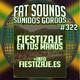 Fiestizaje en Tus Manos Fat Sounds Nº322 4may2020