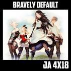 Jugadores Anónimos 4×18 Bravely Default