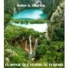 EL MONJE QUE VENDIÓ SU FERRARI de Robin S. Sharma