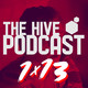 "The Hive Podcast - 1x13 - ""Spider-Man se quedó sin casa"""