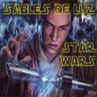 Expediente Star Wars: LOS SABLES DE LUZ