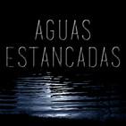 Aguas Estancadas - Episodio 32: ¡Jo, qué Sitges 2016! PARTE 2
