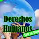 Derechos Humanos - Son la base