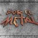 Por El Metal