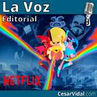 Editorial: Netflix se suma a la propaganda de la ideología de género - 16/11/18