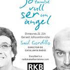 2ª Temporada Programa 8 . Jo també vull ser un Àngel amb Saül Gordillo