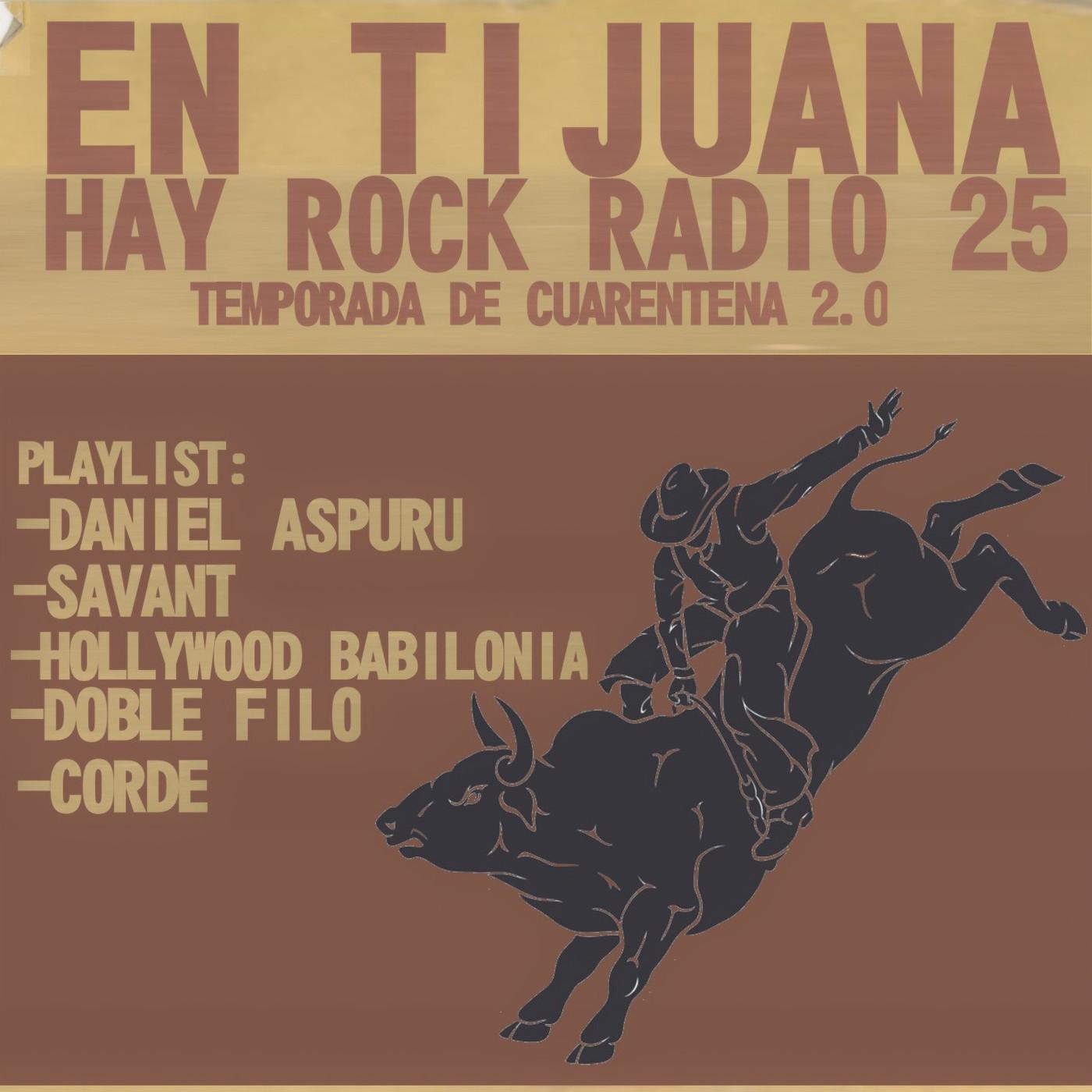 En Tijuana Hay Rock Radio - Temporada De Cuarentena 2.0 - 25