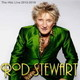 Rod Stewart - The Hits Live Las Vegas (Residencia 2012-2018)