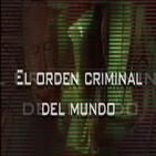El Orden Criminal del Mundo.