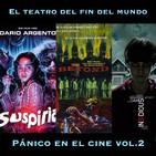 El Teatro del Fin del Mundo 07. Pánico en el cine Vol. 2: Suspiria, The Beyond, Insidious. Con A. Alcaide y Natalia V.H.