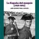 Guerra de España 100 - La España del MAQUIS