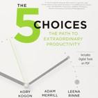 149 - Las 5 Opciones Para Una Productividad Extraordinaria