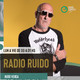 RadioRuido #5Temporada 07-07-20