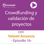 16 Claves del crowdfunding con Valentí Acconcia