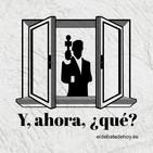 Y, ahora, ¿qué? Responde Marta García Aller (El Confidencial-Onda Cero)