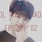 Sol Kpop Radio Episode 02