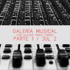 Galería Musical PARTE 1 / JUL 02