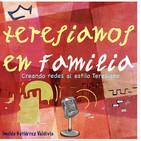 Compartiendo el Carisma en FAMILIA TERESIANA (parte 1)