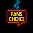 Fans Choice podcast #40 Elevando el cosmos