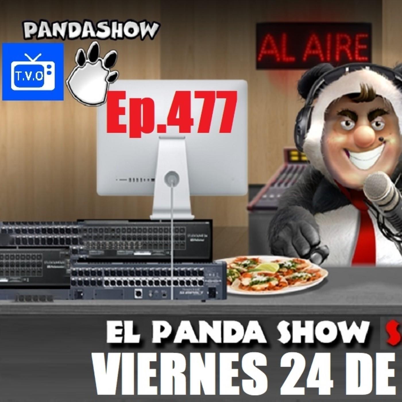 EL PANDA SHOW Ep. 477 VIERNES 24 DE JULIO 2020