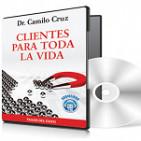 Clientes para toda la Vida - Camilo Cruz