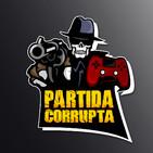 Partida Corrupta 15: ¿Quién se la pega en 2019? + Dead Cells + Actualidad Corrupta