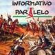 Informativo Paralelo #53 - Brasil e a festa da dependência