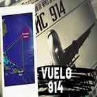 El Misterio del Vuelo 914