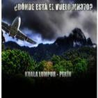 TLL 6x18 El extraño caso del avión desaparecido de Malasia Airlines
