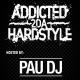 Addicted 2Da Hardstyle Radio Show EPISODIO 84 INVITES ALPHAVERB (NL)
