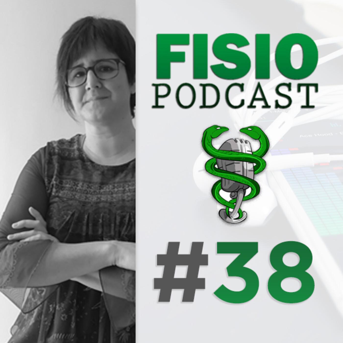 #38 Fisioterapia Digital, con Iosune Salinas (2/2)