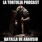 La Tortulia #82 - Batalla de Arausio