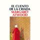 5-El cuento de la criada de Margaret Atwood