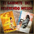 El Gabinete del Reverendo Wilson – Sex and Fury y Zero Woman: Red Handcuffs