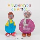 A Superavoa de Antón