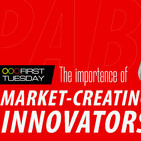 First Tuesday UFM: The Importance of Market-Creating Innovators