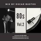 80s Vol.2 Mix by Oscar Bustos
