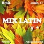 Latin Rmx Mix y + - Junio17 - SergioDj