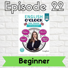 English o'clock 2.0 - Beginner Episode 22 (02.07.2020)