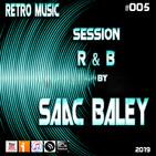 Retro Music #05 Session R&B by Saac Baley