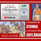 La batalla de Otumba y la elección de Cuitláhuac.